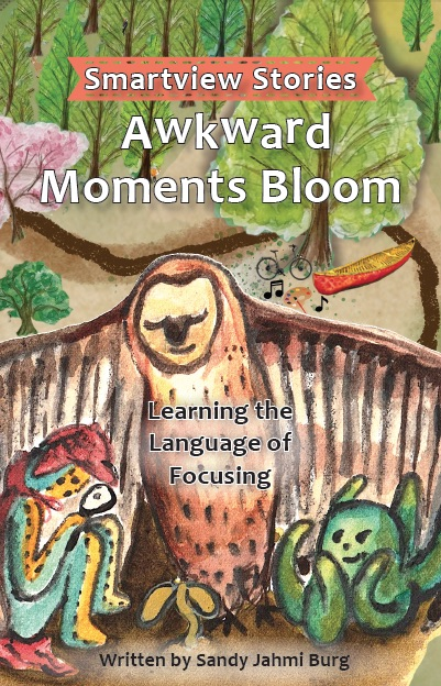 Awkward Moments Bloom, Smartview Stories Book 1